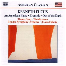 Fuchs: An American Place, Eventide, Out of the Dark