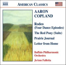 Copland: Rodeo, The Red Pony, Prairie Journal, Letter from Home