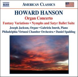 Howard Hanson: Organ Concerto