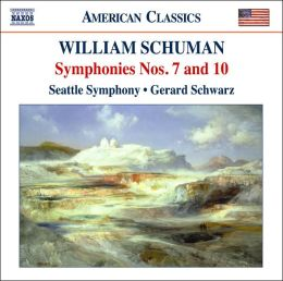 William Schuman: Symphonies Nos. 7 & 10