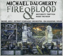 Michael Daugherty: Fire and Blood, MotorCity Triptych, Raise the Roof