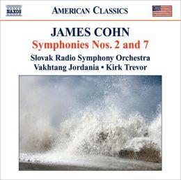 James Cohn: Symphonies Nos. 2 & 7