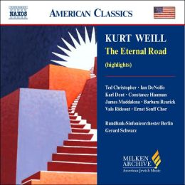 Milken Archive: Kurt Weill: The Eternal Road (Highlights)