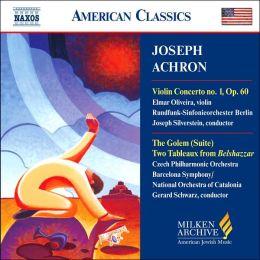 Milken Archive: Joseph Achron: Violin Concerto No. 1, etc.