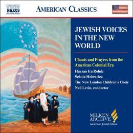 Milken Archive: Jewish Voices In The New World