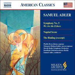 Samuel Adler: Symphony No. 5
