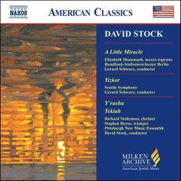 David Stock: A Little Miracle; Yizkor; Y'rusha; Tekiah