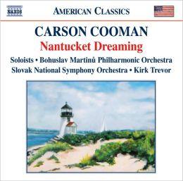 Carson Cooman: Nantucket Dreaming