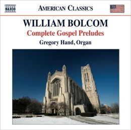 William Bolcom: Complete Gospel Preludes