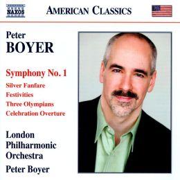 Peter Boyer: Symphony No. 1