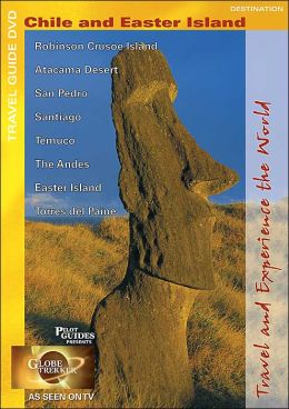 Globe Trekker: Chile and Easter Island