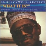 What It is?: Ed Blackwell Project, Vol. 1
