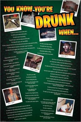 You Know You're Drunk When - Poster
