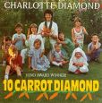 CD Cover Image. Title: 10 Carrot Diamond, Artist: Charlotte Diamond