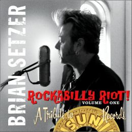 Rockabilly Riot, Vol. 1: A Tribute to Sun Records