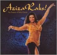 Aziza Raks! The Passion of Bellydance