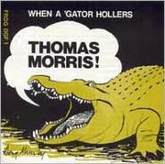 When a Gator Hollars