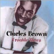 Trouble Blues [Catfish]