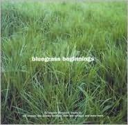 Bluegrass Beginnings
