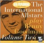 The International All-Stars Play Benny Goodman, Vol. 2