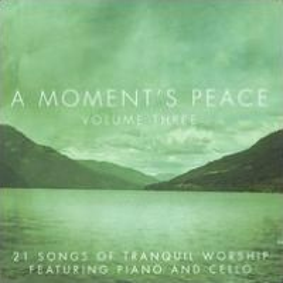 A Moment's Peace, Vol. 3