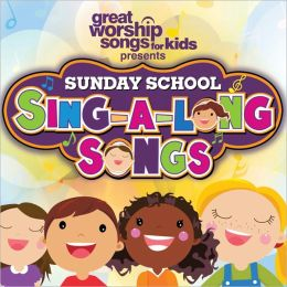 Sunday School: Sing-a-Long Songs