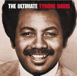 The Ultimate Tyrone Davis