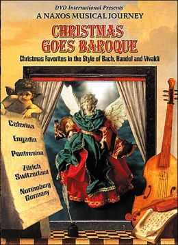 A Naxos Musical Journey: Christmas Goes Baroque - Scenes From Switzerland