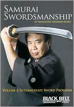 Samurai Swordsmanship, Vol. 2: Intermediate Sword Program