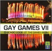 Gay Games VII Chicago 2006, Vol. 2: Let the Games Begin