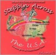 Steppin Across the U.S.A., Vol. 2