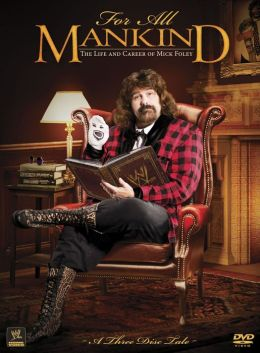 WWE: For All Mankind - The Life and Career of Mick Foley