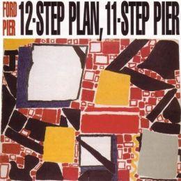 12-Step Plan, 11-Step Pier