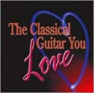 The Classical Guitar You Love