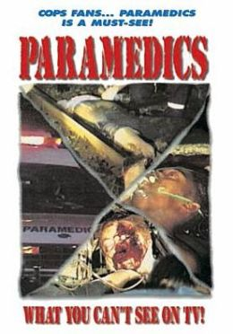 Paramedics: What You Can't See on TV