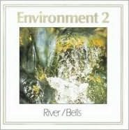 River & Bells: Enviroment, Vol. 2