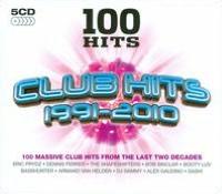 100 Hits: Club Hits 1991-2010