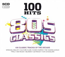 100 Hits: 80s Classics