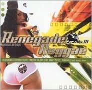 Renegade Reggae, Vol. 1