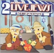 The Worst of 2 Live Jews: The Best of the Shtick's