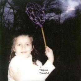 TRR100: Thankful