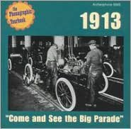1913: Come and See the Big Parade
