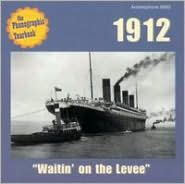 Phonographic Yearbook: 1912 - Waitin' on the Levee