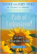 The Law of Attraction in Action: Episode 6 - Path of Enthusiasm!