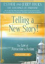 The Law of Attraction in Action: Episode 9 - Telling a New Story!