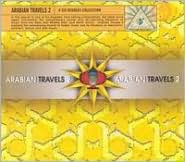 Arabian Travels, Vol. 2: A Six Degrees Collection