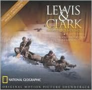 Lewis & Clark: Great Journey West [Original Motion Picture Soundtrack]