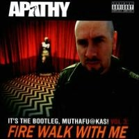 It's the Bootleg, Muthafu@kas!, Vol. 3: Fire Walk with Me