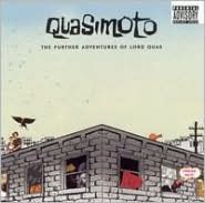 The Further Adventures of Lord Quasimoto