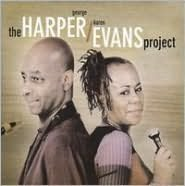 The Harper and Evans Project